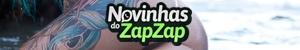 Novinhas do Zap Zap